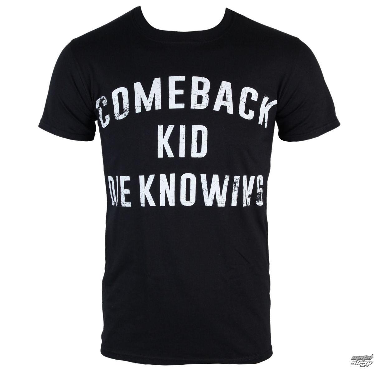 3f35dac73 t-shirt metal men's Comeback Kid - Die Knowing - KINGS ROAD - 58424 ...