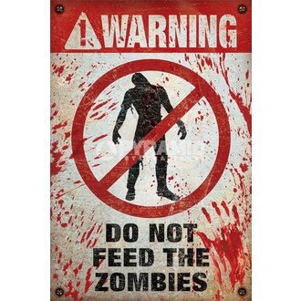 poster Warning - Do Not Feed The Zombies - PYRAMID POSTERS, PYRAMID POSTERS