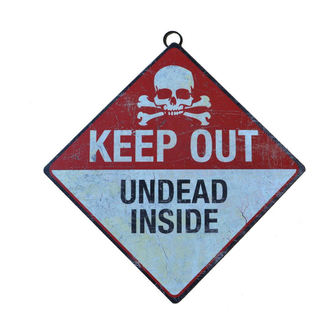 signs Keep Out- Undead Inside